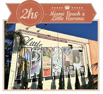 2 Hour Tour Little Havana & Miami Beach